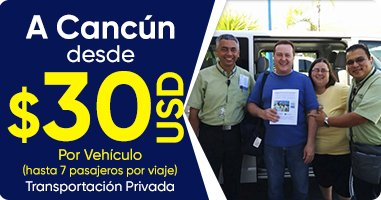 Cancun Transfers, Transportación en Cancun desde $30 USD
